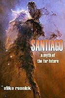 Santiago: A Myth of the Far Future