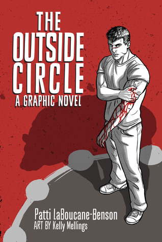 The Outside Circle: A Graphic Novel by Patti Laboucane-Benson