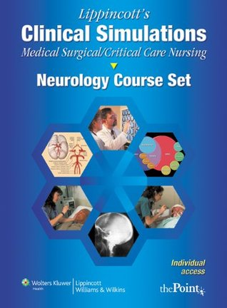 Lippincott's Clinical Simulations: Medical-Surgical/Critical Care Nursing: Neurologic Course Set: Individual Access Code on Printed Card