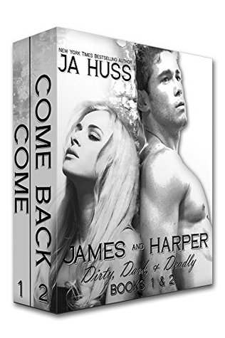 Come / Come Back by J.A. Huss