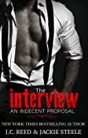 An Indecent Proposal: The Interview (Indecent Proposal #1)