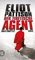 Der tibetische Agent: Shan ermittelt Roman