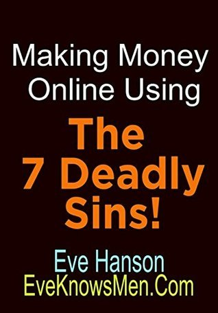 Making Money Online Using The 7 - Eve Hanson