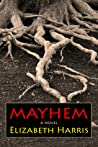 Mayhem by Elizabeth   Harris