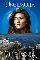 Unelmoija: Paradox (Weeia, #5)