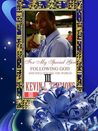 III For my special girl following God and influencing the world III - Ebook