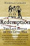 Redemption: The Last Battle of the Civil War