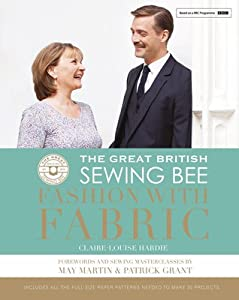 The Great British Sewing Bee Fashion with Fabric