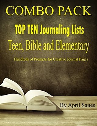 Combo Pack, Top Ten Journaling Lists for Teen, Bible and Elementary