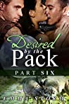 Desired by the Pack: Part Six (Peace River Guardians, #6)
