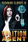 Volition Agent by Richard Flores IV