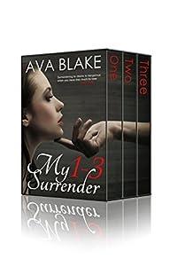 My Surrender: Box Set (Billionaire Contemporary Romance)
