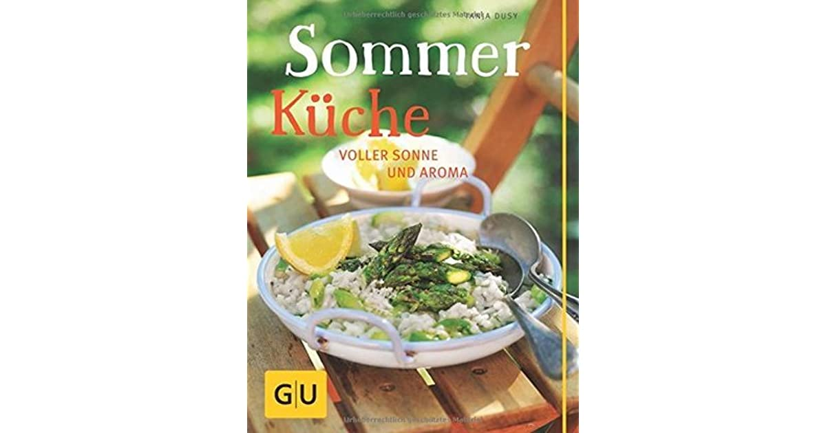 Dusy Sommerküche : Sommerküche: voller sonne und aroma by tanja dusy 4 star ratings