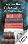 English Bible Translations - By What Standard
