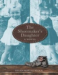 The Shoemaker's Daughter: A Novel