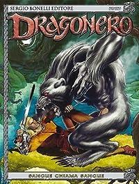 Dragonero n. 23: Sangue chiama sangue