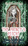 The Prince's Plight (The Balderdash Saga, #2)