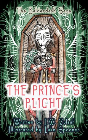 The Prince's Plight (The Balderdash Saga, #2)