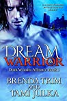 Dream Warrior (Dark Warrior Alliance, #1)