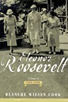 Eleanor Roosevelt: Volume 2 , The Defining Years, 1933-1938