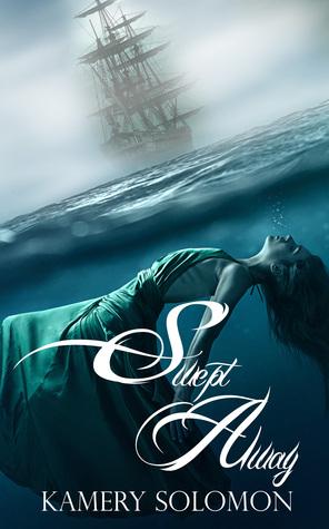 Swept Away (The Swept Away Saga, #1)