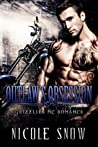 Outlaw's Obsession (Grizzlies MC, #2)