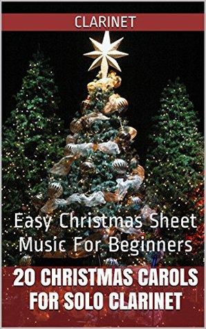 Christmas Solo.20 Christmas Carols For Solo Clarinet Book 1 Easy Christmas