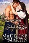 Possession of a Highlander (Highlander, #2)
