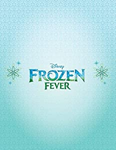 Disney Frozen: Frozen Fever (Junior Novelization)