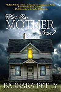What Has Mother Done? (Thea Browne Mystery, #1)