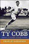 Ty Cobb: A Terrible Beauty