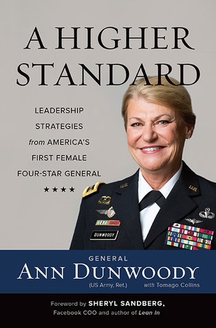 A Higher Standard by Ann Dunwoody