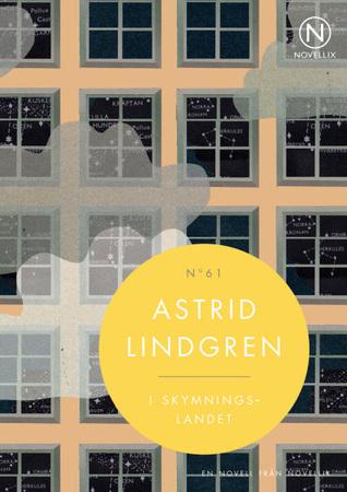 I skymningslandet by Astrid Lindgren