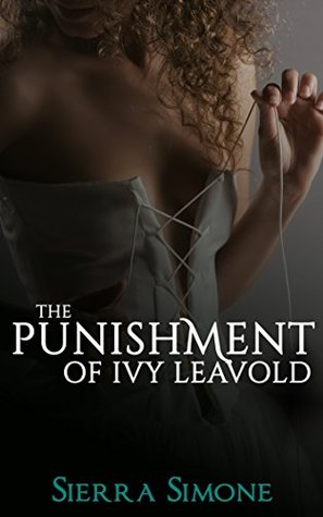 The Punishment of Ivy Leavold (Markham Hall, #3)