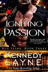 Igniting Passion (Red Starr, #3)
