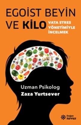 EGOİST BEYİN VE KİLO by Zaza Yurtsever