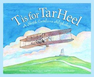 T is for Tar Heel: A North Carolina Alphabet