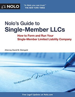 Nolo's Guide to Single-Member LLCs: How to Form & Run Your