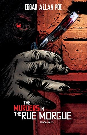 The Murders in the Rue Morgue (Edgar Allan Poe Graphic Novels)