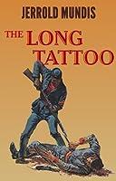 The Long Tattoo (The Shame & Glory Saga Book 3)