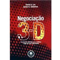 Negociação 3-D: ferramentas poderosas para modificar o jogo nas suas negociações