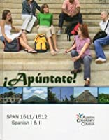 Apuntate! [with eText & Online Workbook/Lab Manual] by Ana María