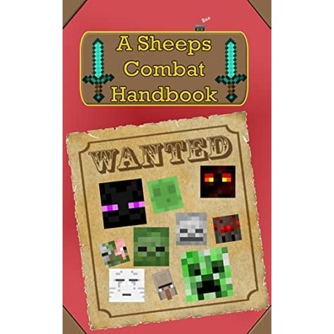 Minecraft Combat Handbook: A Sheep's Combat Handbook: A