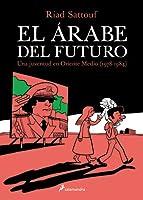 El árabe del futuro: Una juventud en Oriente Medio (1978-1984)