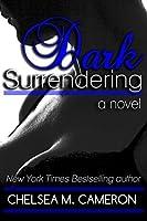Dark Surrendering (Surrender Saga, #3)