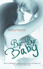 Bye-Bye Baby (The Baby Saga, #2)