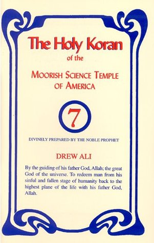 The Holy Koran Of The Moorish Science Temple Of America by