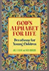 God's Alphabet for Life by Joel R. Beeke