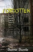 Forgotten (AM13 Outbreak #2)