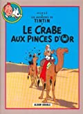 Le Crabe aux pinces d'or / Tintin au pays de l'or noir
